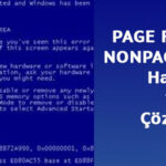 Page Fault in Nonpaged Area Hatası (Win 10)